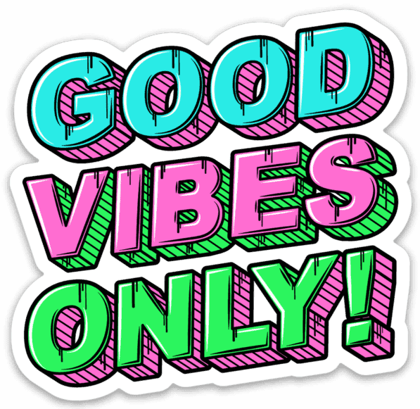 Good Vibes Only Sticker